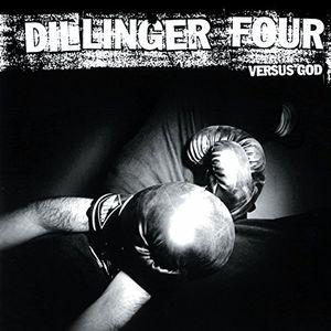 Versus God , Dillinger Four