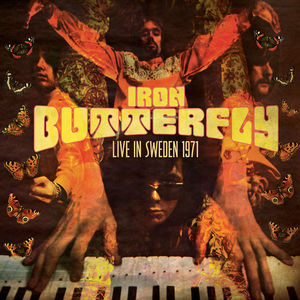 Live in Sweden 1971 , Iron Butterfly