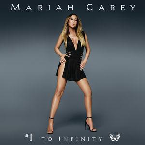 #1 to Infinity , Mariah Carey