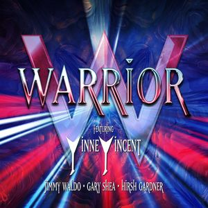 Featuring: Vinnie Vincent /  Jimmy Waldo /  Gary Shea /  Hirsh Gardner [Import] , Warrior