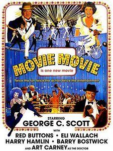 Movie Movie (1978) , George C. Scott
