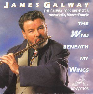 Wind Beneath My Wings , James Galway
