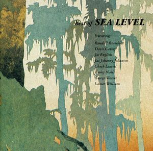 Best of Sea Level , Sea Level