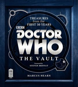 Doctor Who: The Vault: Treasures from the First 50 Years Hardcover(Doctor Who)