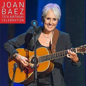 Joan Baez 75th Birthday Celebration , Joan Baez