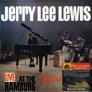 Live at the Star-Club Hamburg , Jerry Lee Lewis