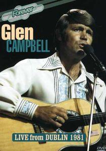 Live from Dublin 1981 [Import] , Glen Campbell