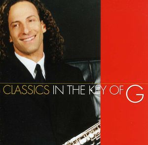 Classics in the Key of G , Kenny G