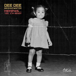 Memphis...Yes, I'm Ready , Dee Dee Bridgewater