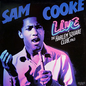 One Night Stand: Live At Harlem Square , Sam Cooke