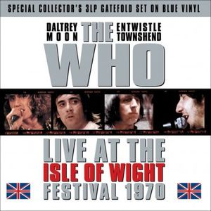 Live at the Isle of Wight Festival 1970 [Import] , The Who