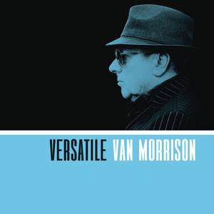 Versatile , Van Morrison