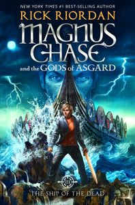 The Ship of the Dead (Magnus Chase and the Gods of Asgard)