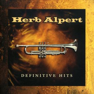 Definitive Hits , Herb Alpert