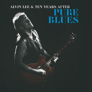 Pure Blues , Alvin Lee & Ten Years After