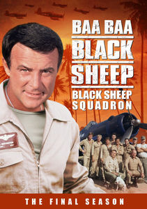 Baa Baa Black Sheep: Black Sheep Squadron: The Final Season , Robert Conrad