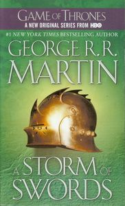 A Storm of Swords (A Song of Ice and Fire) (Game of Thrones) , George R. R. Martin