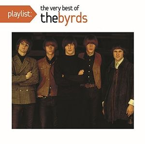 Playlist: The Best of the Byrds , The Byrds