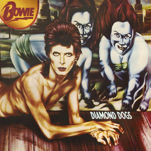Diamond Dogs , David Bowie