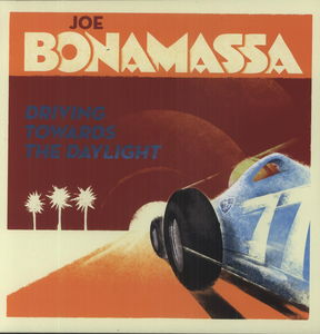 Driving Towards the Daylight [Import] , Joe Bonamassa