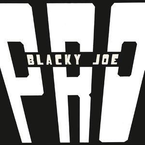 Blacky Joe , P.R.O.