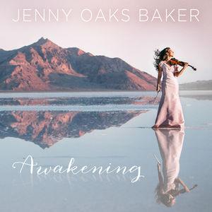 Awakening , Jenny Oaks Baker