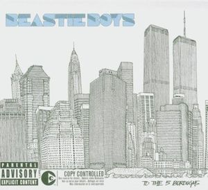 To The 5 Boroughs , Beastie Boys