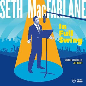 In Full Swing , Seth MacFarlane