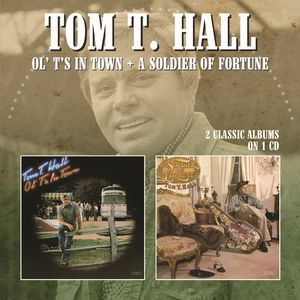 Ol Ts In Town /  Soldier Of Fortune [Import] , Tom Hall T