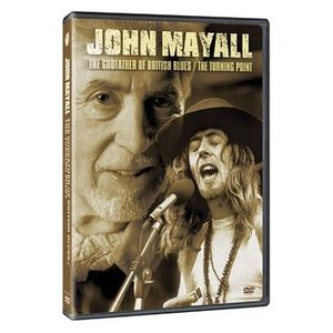 The Godfather Of British Blues/ The Turning Point , John Mayall