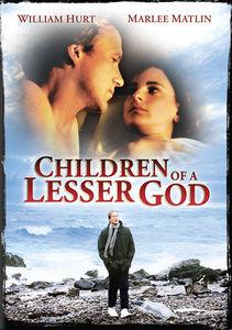 Children of a Lesser God , William Hurt