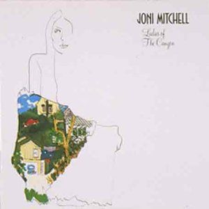 Ladies of the Canyon [Import] , Joni Mitchell