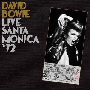 Live Santa Monica 72 , David Bowie