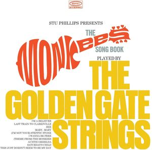 Stu Phillips Presents: The Monkees Songbook Played By The Golden Gate Strings , Stu Phillips