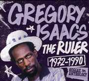 Ruler: Reggae Anthology , Gregory Isaacs