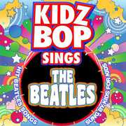 Kidz Bop Sings the Beatles , Kidz Bop Kids