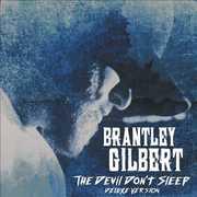 The Devil Don't Sleep , Brantley Gilbert