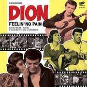 Feelin No Pain [Import] , Dion