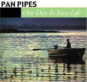 One Day in Your Life , Panpipes