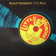 Little Wonder , Butch Thompson