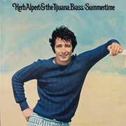 Summertime , Herb Alpert & Tijuana Brass