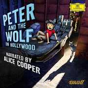 Peter & the Wolf in Hollywood , Alice Cooper