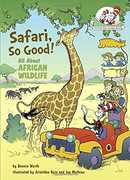 Safari, So Good!: All About African Wildlife (Dr. Seuss, Cat in theHat)