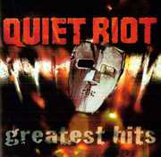 Greatest Hits , Quiet Riot