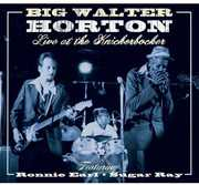 Live at the Knickerbocker Featuring Ronnie Earl , Walter Horton