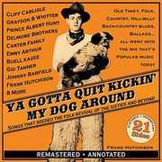 Ya Gotta Quit Kickin' My Dog Around-Songs /  Various , Various Artists