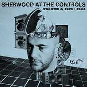 Sherwood at the Controls 1 , Various Artists