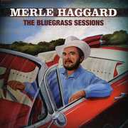 The Bluegrass Sessions , Merle Haggard