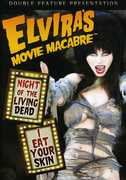 Elviras Movie Macabre: Night of the Living Dead /  I Eat Your Skin , William Joyce