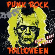 Punk Rock Halloween - Loud Fast & Scary /  Various , Various Artists
